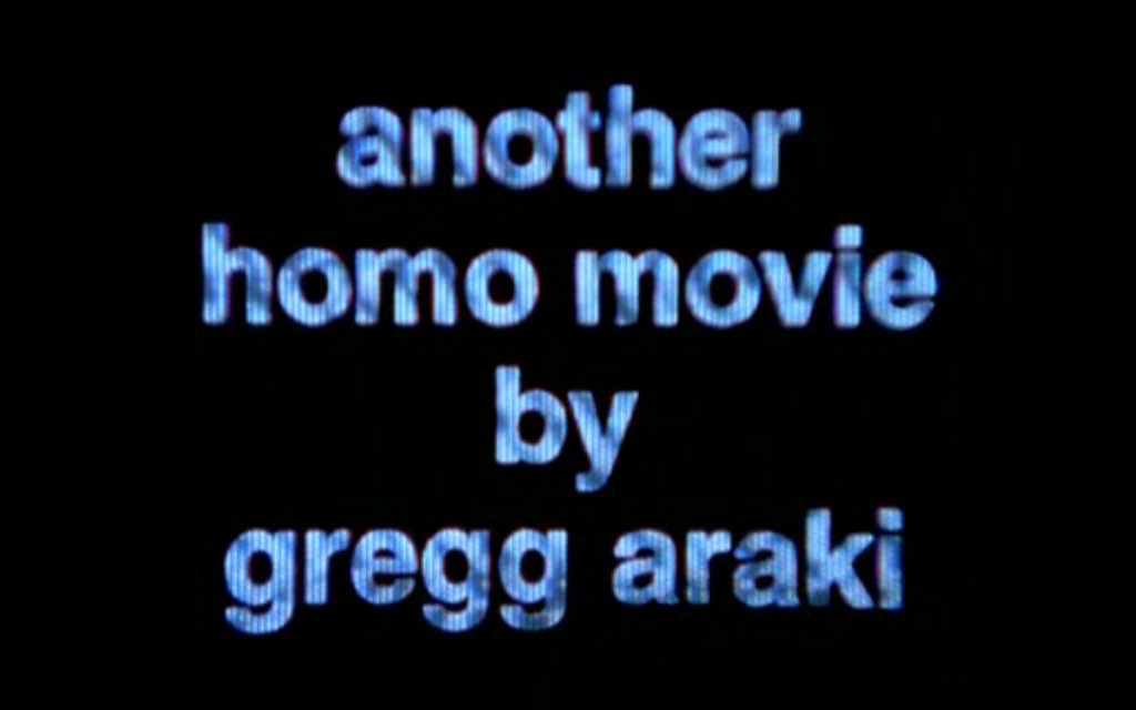 A Gregg Araki Movie