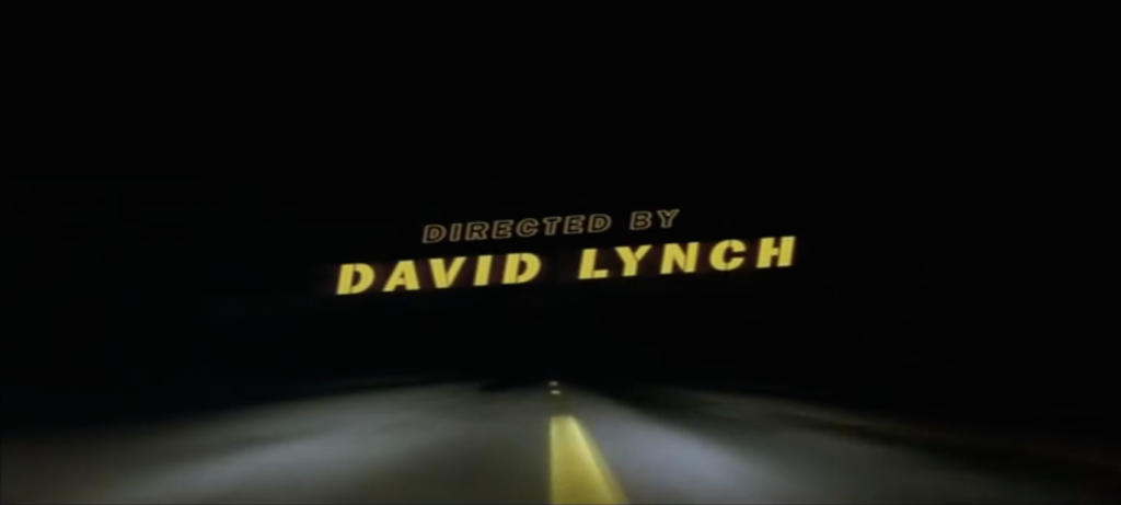 Directed by David Lynch