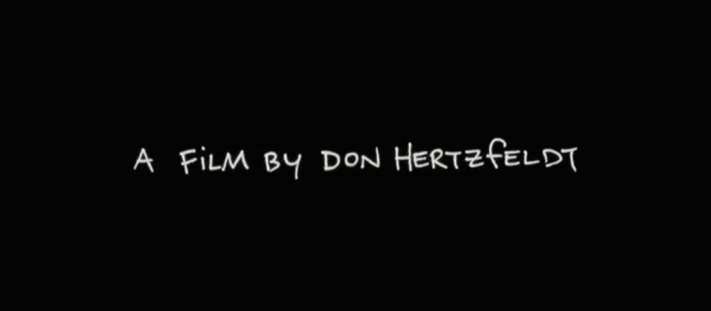 Directed by Don Hertzfeldt